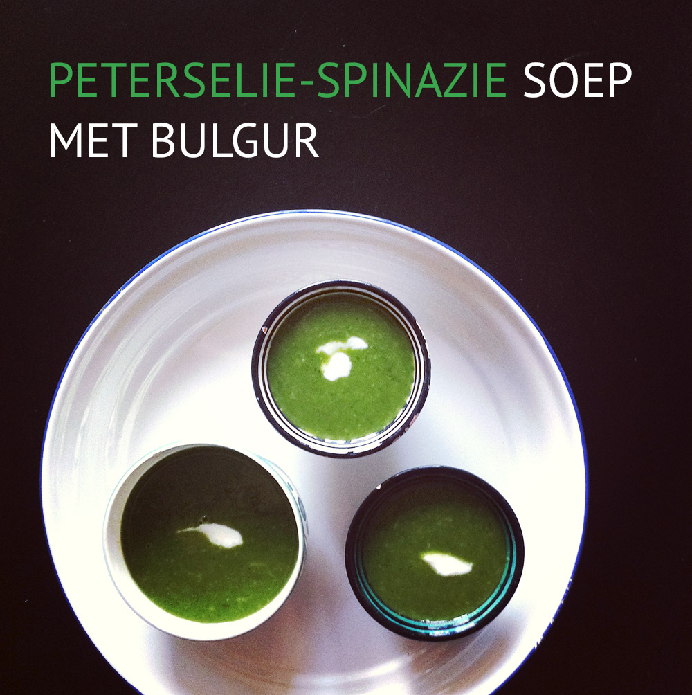Empty the fridge - Peterselie-spinazie soep met bulgur
