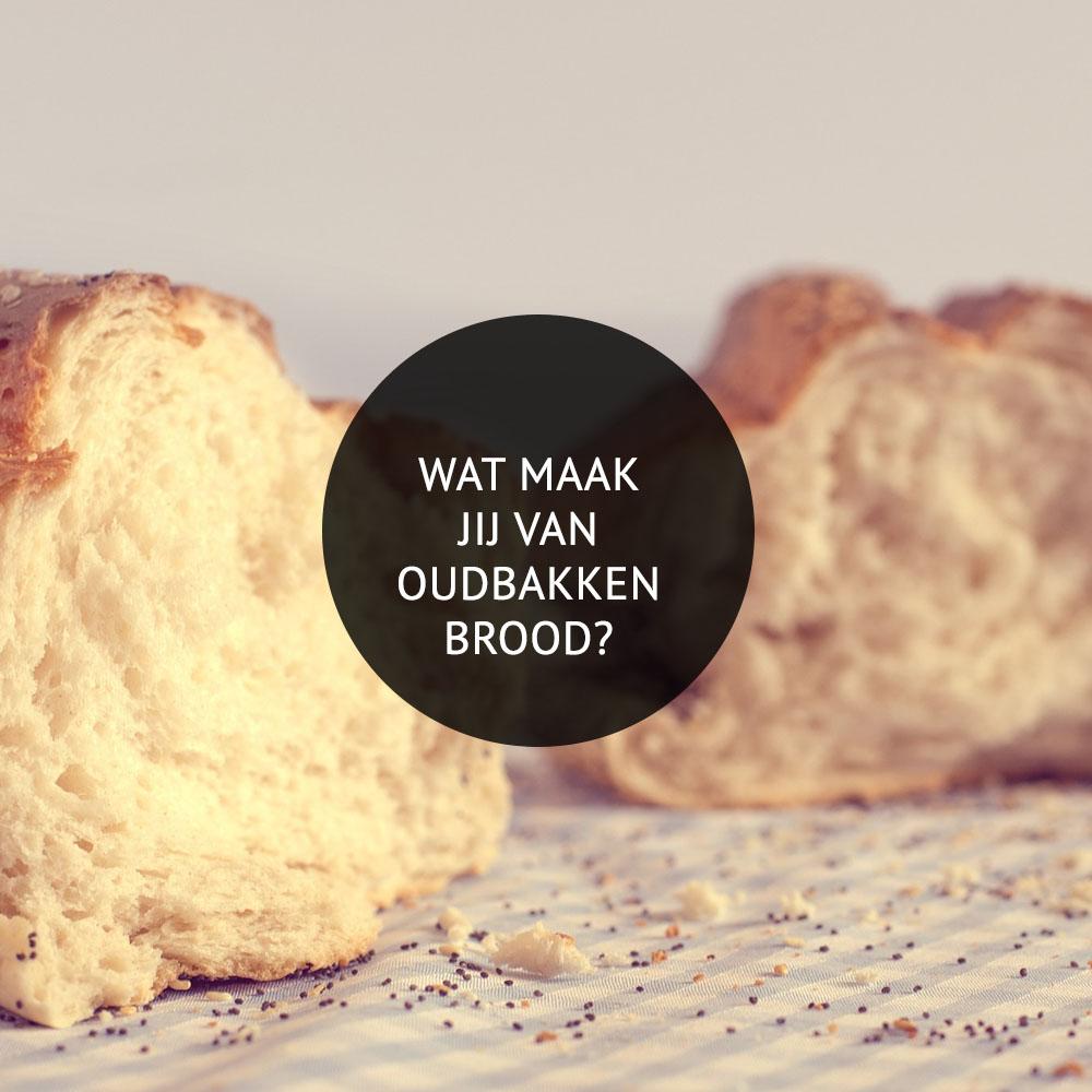Empty the Fridge - Wat maak jij van oudbakken brood