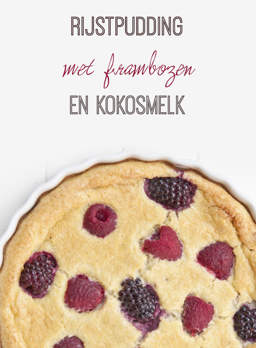 Empty the fridge - Rijstpudding met frambozen en kokosmelk