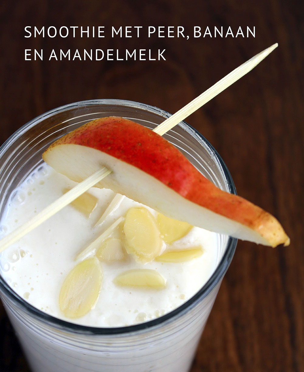 Empty the fridge - Smoothie met peer banaan en amandelmelk