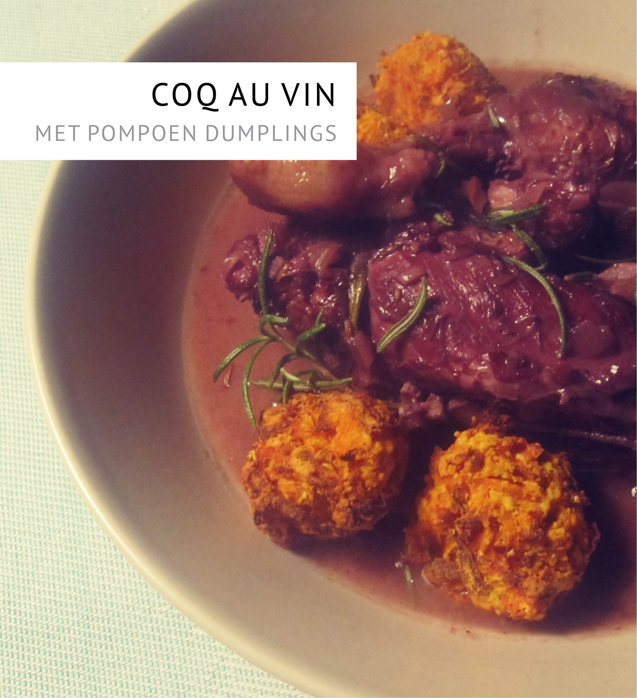 Empty the Fridge - Coq au vin met pompoen dumplings