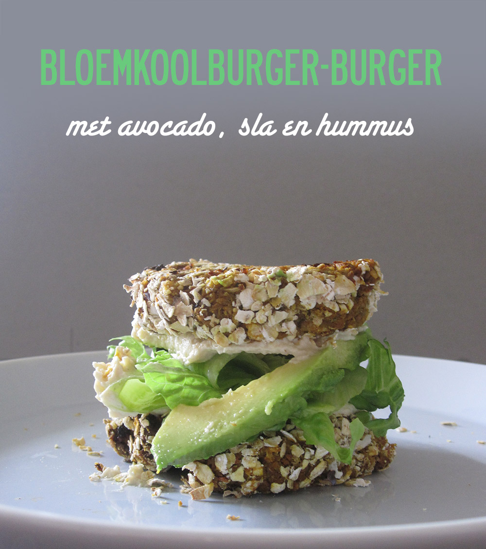 Empty the fridge - Bloemkoolburger-burger met avocado, sla en hummus