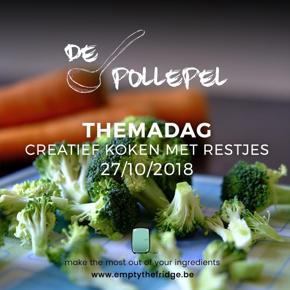 27/10/2018 Themadag De Pollepel: Creatief koken met restjes